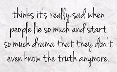 quotes about people who start drama | You can get your favourite quotes as a cute picture for your timeline ...