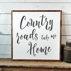 Primitive Bathrooms, Primitive Homes, Primitive Kitchen, Home Decor Signs, Diy Signs, West Virginia, Country Signs, Country Roads, Country Life