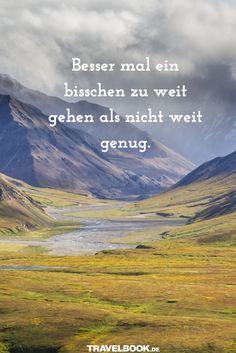 http://www.travelbook.de/service/travel-sprueche-beruehmte-saetze-und-zitate-zum-reisen-599500.html