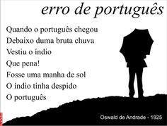 Grafados: Oswald de Andrade - erro de português (error Portuguese) #chuva #portugal #descoberta #Brasil