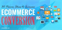 30 Proven Ideas To Increase Ecommerce Conversion [INFOGRAPHIC]