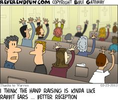 Do you raise your hand in worship? | Christian Funny Pictures - A time to laugh