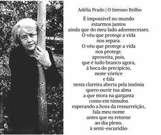 Adélia Prado   Poema: O intenso brilho
