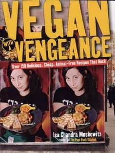 Vegan with a Vengeance, our favorite vegan cookbook we use at the inn.