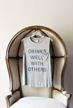 Drinks well with others muscle tee