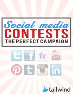 The Power of Social Media Contests - Best Practices by Platform. Pinterest, Twitter and Facebook.