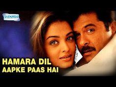 Hamara Dil Aapke Paas Hai (2000) - Hindi Full Movie - Anil Kapoor - Aishwarya Rai Bachchan - YouTube