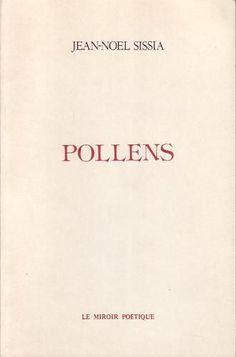 #littérature #poésie : Pollens - Jean-Noël Sissia