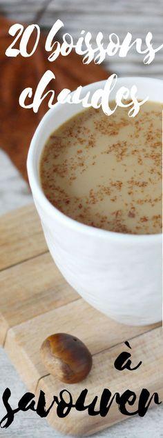 Découvrez les 20 recettes de boissons chaudes à savourer pour une pause douceur Drink Me, Food And Drink, Non Alcoholic Drinks, Cocktails, Pause, Nutrition, Liqueurs, Hygge, Cooking