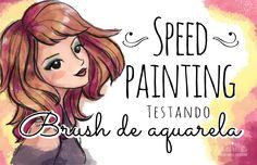#7 Speed Painting | Testando Brush de aquarela