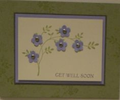 "Small blue flowers: Get Well card made at ""stamp camp"" (group of retired ladies who get together to make cards)."
