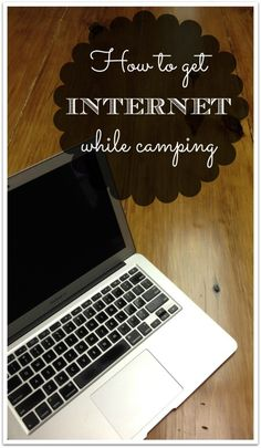 Different equipment options to access Wi-Fi and the internet while on the road or in a campground.