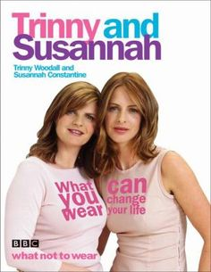Trinny & Susannah have advised and dressed more than 3,000 women. They know instinctively the finer points and secrets of looking good. In WHAT YOU WEAR CAN CHANGE YOUR LIFE they pass on all their experience and advice.