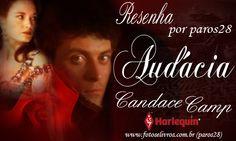 RESENHA AUDÁCIA - CANDACE CAMP | Fotos e Livros