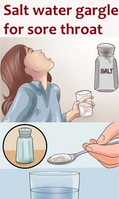 Saltwater gargle for sore throat, how long to gargle salt water, benefits of gargling salt water, salt water gargle for teeth, salt water gargle for tonsillitis, how to cure a sore throat instantly, salt water gargle for cough, salt water gargle gums, best sore throat medicine