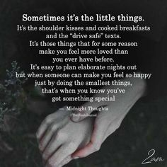 It's definitely the little things you do that show your deepest love for me when we have a complicated situation! I love you forever and a day baby! Soulmate Love Quotes, Love Quotes For Him, True Quotes, Quotes To Live By, Treat Her Right Quotes, Strong Couple Quotes, Good Husband Quotes, Amazing Man Quotes, Real Man Quotes