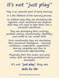 Playing develops many skills, such as problem solving, social awareness, independence, logic and reasoning, etc...                                                                                                                                                      More