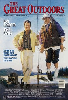 The Great Outdoors. This movie still makes me laugh!