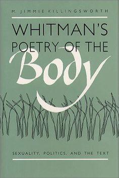 Whitman's Poetry of the Body: Sexuality, Politics, and the Text: Amazon.es: M. Jimmie Killingsworth: Libros en idiomas extranjeros