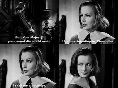 Greta Garbo as Queen Christina ! Gotta love the retort ;-)