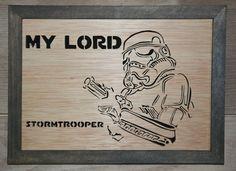 Touchons du bois, ça porte bonheur: My Lord... Stormtrooper