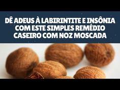 Dê Adeus à Labirintite e Insônia com Este Simples Remédio Caseiro com Noz Moscada - YouTube