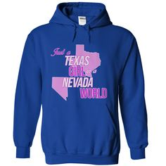 Just a Texas Girl in a Nevada World T-Shirts, Hoodies. Get It Now ==>…