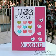 The Dies Have It: Color Throwdown #326 - I Love You Always & Forever...