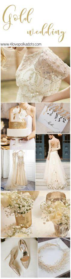 Gold wedding ideas #4lovepolkadots #wedding #goldwedding #glitterwedding #bridetobe #bride #goldinvitations #goldweddings #weddingdress #golddress #goldinspiration #weddingideas