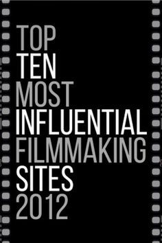 "The Top 10 Most Influential Filmmaking Sites. This is from 2012, but nine of the ten are still up (""Film Financing Law"" isn't.) Some obvious sites like Peter Broderick and Indiewire aren't, but everybody can find good info here. Of course it's out of date in terms of all the things that have turned up in social media since then. #indiefilm"