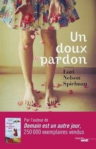 Un doux pardon, Lori Nelson Spielman ~ Le Bouquinovore