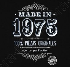 Camiseta Made in 1975 - nº 1156593 - Camisetas latostadora