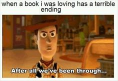 How could you do this to me book?? I thought we were friends !!