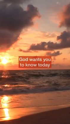 God wants you to know this