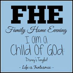 Opening Song :  Family Night     Opening Prayer     Scripture :  Psalms 82:6     Lesson :  The parable of Rapunzel  with excerpts from...