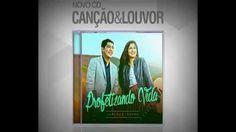 Canção e Louvor - Cumpridor de Promessas - CD Profetizando Vida 2015 ! M...