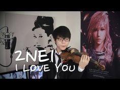 2NE1 - I Love You - Jun Sung Ahn Violin Cover I love his face