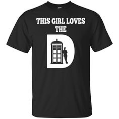 This Girl Loves The Doctor. Product Description We use high quality and Eco-friendly material and Inks! We promise that our Prints will not Fade, Crack or Peel in the wash.The Ink will last As Long As the Garment. We do not use cheap quality Shirts like other Sellers, our Shirts are of high Quality and super Soft, perfect fit for summer or winter dress.Orders are printed and shipped between 3-5 days.We use USPS/UPS to ship the order.You can expect your package to arrive...