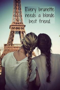 Every brunette needs a blonde friend