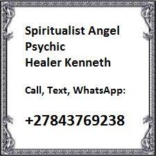 Psychic Love, Call / WhatsApp: +27843769238