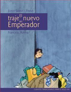 Sierra i Fabra, Jordi - El traje nuevo del Emperador
