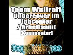 Team Wallraff - Undercover im Jobcenter / Arbeitsamt [Kommentar]