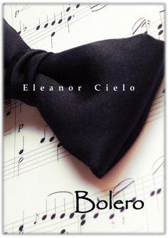 'Bolero' de Eleanor Cielo.  Homoerótica, gay, yaoi, LGBTI, BL, literatura, homoerotismo.