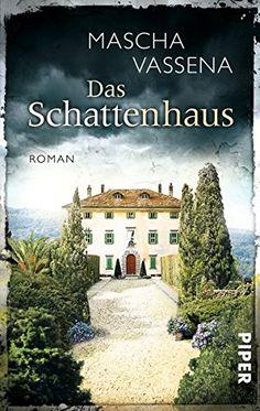 Das Schattenhaus: Roman von Mascha Vassena https://www.amazon.de/dp/3492303250/ref=cm_sw_r_pi_dp_rWtFxb6XFHYF6
