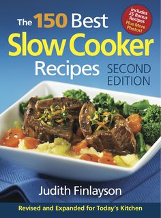 The 150 Best Slow Cooker Recipes Cookbook Giveaway!
