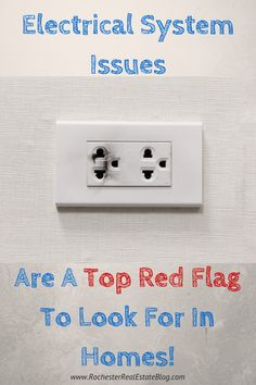 Electrical System Issues Are A Top Red Flag To Look For In A Home! http://www.rochesterrealestateblog.com/top-10-red-flags-to-look-for-when-buying-a-home/ via @KyleHiscockRE #realestate #homebuying #redflag