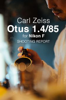 Carl Zeiss Otus 1.4/85 for Nikon SHOOTING REPORT Zeiss, Nikon, Cameras, Bathrooms, Dreams, Photography, Photograph, Bathroom, Camera
