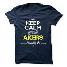 [Hot tshirt name creator] AKERS  Discount 20%  AKERS  Tshirt Guys Lady Hodie  TAG FRIEND SHARE and Get Discount Today Order now before we SELL OUT  Camping a skilled sailor