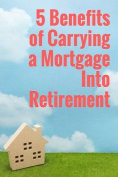 Did you know there are 5 Benefits of Carrying a Mortgage Into Retirement? These are the Personal Finance Tips For Retirees National Debt Relief, Best Payday Loans, Loan Company, Debt Free, Finance Tips, Finance Blog, Money Management, Credit Cards, Personal Finance