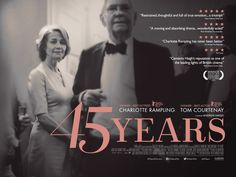 A UK poster for Andrew Haigh's 45 Years.See our review, the trailer and more.